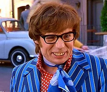 Austin Powers and his bad teeth