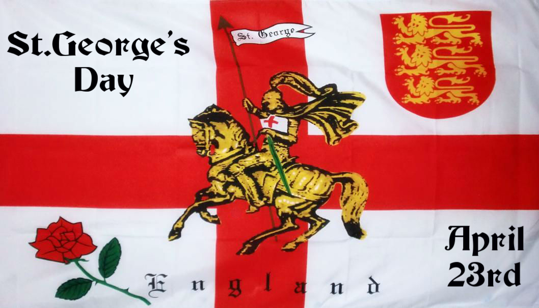 St George's Day, April 23.  St George on horseback, against a backdrop of the English Flag